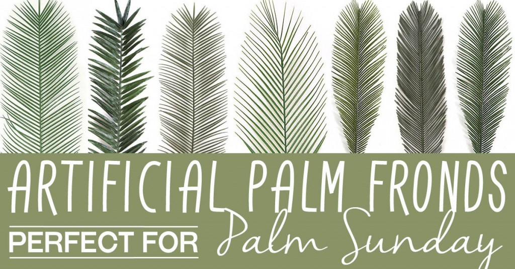 Get Your Church Or Home Ready For This Wonderful Event By Decorating Them With Some Of Our Beautiful Artificial Palm Fronds