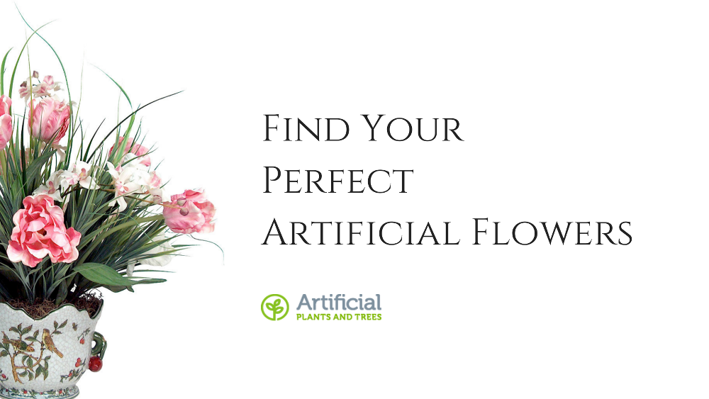 perfect artificial flowers
