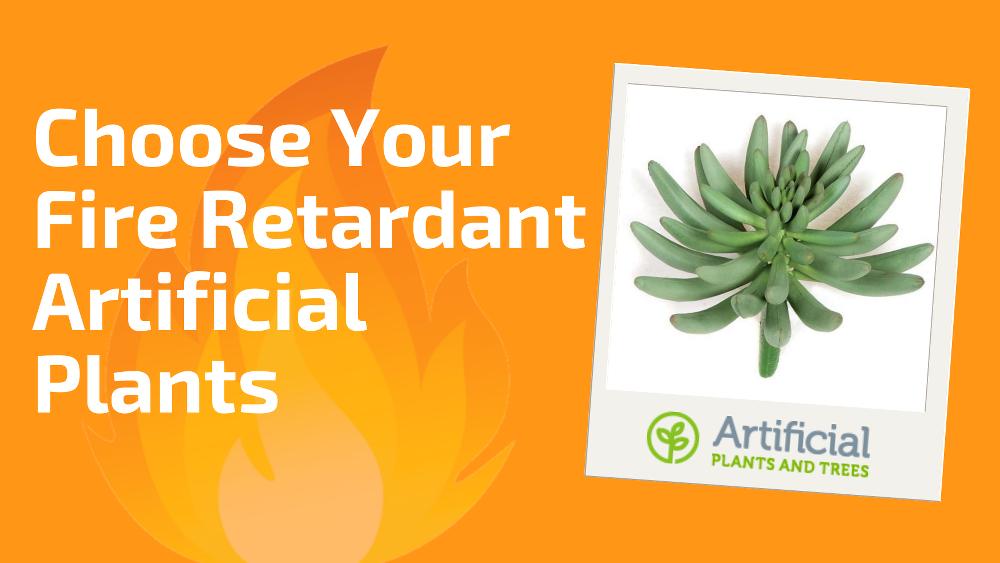 choose-your-fire-retardant-artificial-plants