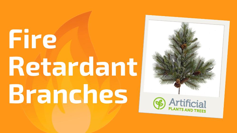 fire-retardant-branches